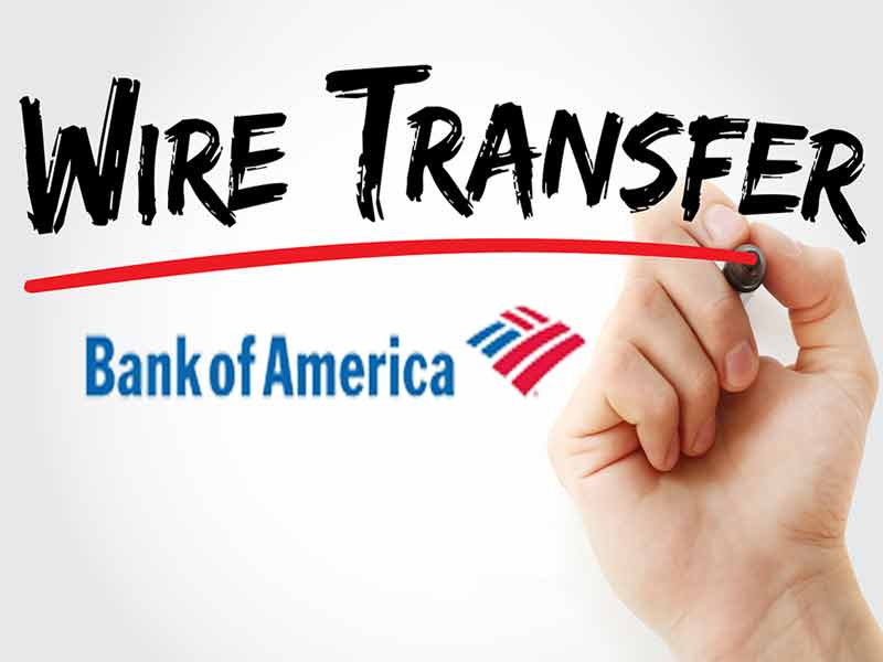 how to wire money bank of america
